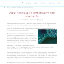 Agile Needs to Be Both Iterative and Incremental