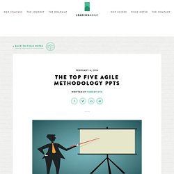 The Top Five Agile Methodology PPTs -LeadingAgile
