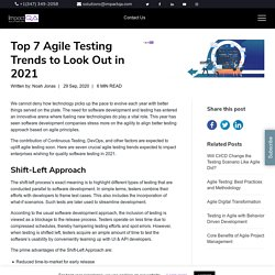 Top 7 Agile Testing Trends to Look Out in 2021 - ImpactQA