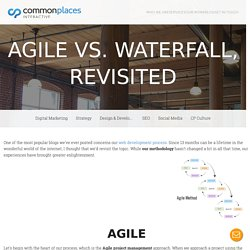 Agile vs. Waterfall, Revisited
