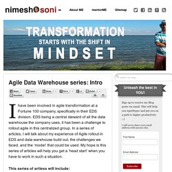 Agile Data Warehouse series: Intro - Nimesh Soni