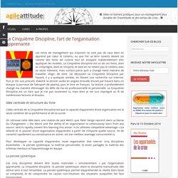 La Cinquième Discipline, l'art de l'organisation apprenante