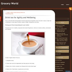 Drink tea for Agility and Wellbeing