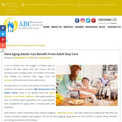 How Aging Adults Can Benefit From Adult Day Care
