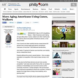 More Aging Americans Using Canes, Walkers