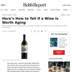 Aging Wine: How Can You Tell If a Cabernet Is Worth Cellaring?