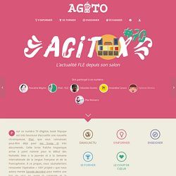 Agitox #70, l'actualité FLE depuis son salon