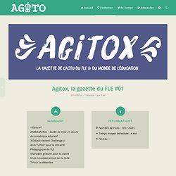 Agitox, la gazette du FLE