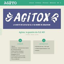 Agitox, la gazette du FLE