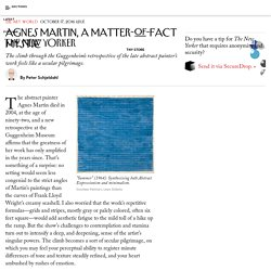 Agnes Martin, a Matter-of-Fact Mystic