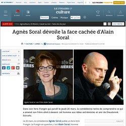 Agnès Soral dévoile la face cachée d'Alain Soral