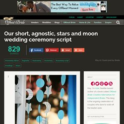Our short, agnostic, stars and moon wedding ceremony script