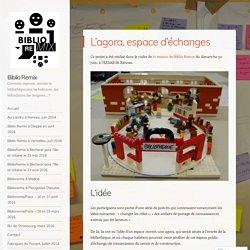 L'agora, espace d'échanges