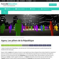 Agora, Les piliers de la République