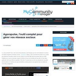 Agorapulse, l'outil complet pour gérer vos réseaux sociaux