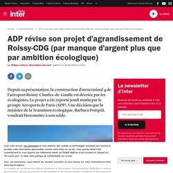 ADP révise son projet d'agrandissement de Roissy-CDG (par manque d'argent plus que par ambition écologique)
