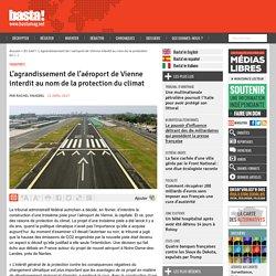 L'agrandissement de l'aéroport de Vienne interdit au nom de la protection du climat - Basta !