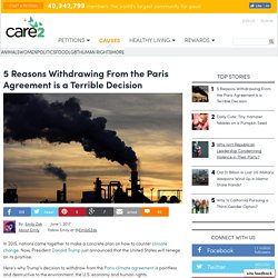 5 Reasons Leaving The Paris Agreement Is A Terrible Decision