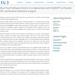 Blue Pearl Software Enters in to Agreement with FUJISOFT to Provide RTL Verification Solutions to Japan - Blue Pearl Software Inc.
