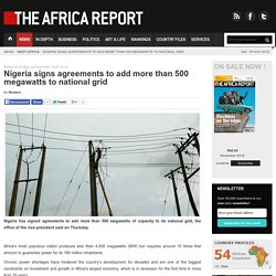 Nigeria signs agreements to add more than 500 megawatts to national grid