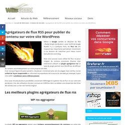 Des agrégateurs de flux rss pour publier du contenu sur votre site
