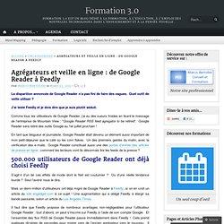 Agrégateurs et veille en ligne : de Google Reader à Feedly