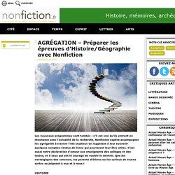 AGRÉGATION – Préparer les épreuves d'Histoire/Géographie avec Nonfiction