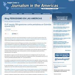 FLIP reporta 158 agresiones contra periodistas en Colombia durante 2012
