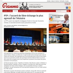 PTP : l'accord de libre-échange le plus agressif de l'Histoire › Monde › Granma - Official voice of the PCC