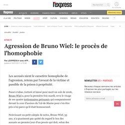 Agression de Bruno Wiel: le procès de l'homophobie