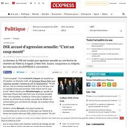 """DSK accusé d'agression sexuelle: """"C'est un coup monté"""""""