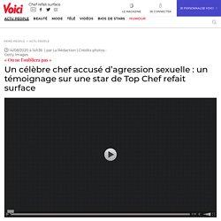 Un célèbre chef accusé d'agression sexuelle: un témoignage sur une star de Top Chef refait surface