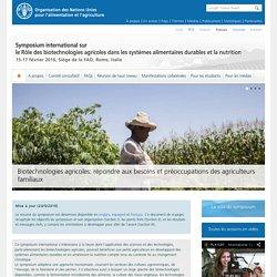 FAO - FEV 2016 - Symposium international sur le rôle des biotechnologies agricoles dans les systèmes alimentaires durables et la nutrition 15-17 février 2016 , siège de la FAO.