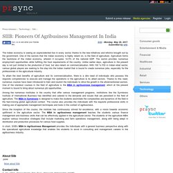 SIIB: Pioneers Of Agribusiness Management In India