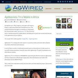 Agribusiness TV is Mobile in Africa