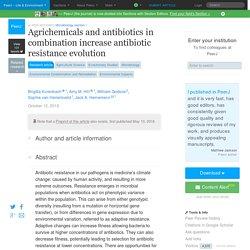 PEERJ 12/10/18 Agrichemicals and antibiotics in combination increase antibiotic resistance evolution