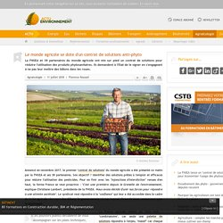 ACTU ENVIRONNEMENT 11/07/18 Le monde agricole se dote d'un contrat de solutions anti-phyto