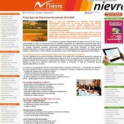 [Département de la Nièvre] - Projet Agricole Départemental période 2014-2020