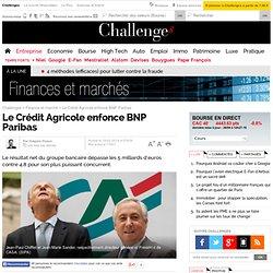 Le Crédit Agricole enfonce BNP Paribas