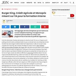 Burger King, Crédit Agricole et Monoprix misent sur l'IA pour la formation interne