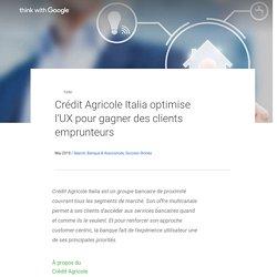 Crédit Agricole Italia optimise l'UX pour gagner des clients emprunteurs