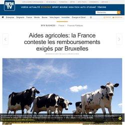 Aides agricoles: Paris va-t-il devoir rembourser 3,6 milliards à Bruxelles?