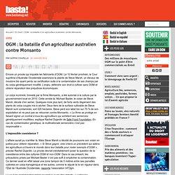 OGM : la bataille d'un agriculteur australien contre Monsanto