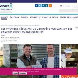 Les premiers résultats de l'enquête AGRICAN sur les cancers chez les agriculteurs