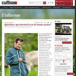 Agriculteurs: que cherchent-ils sur les réseaux sociaux ?