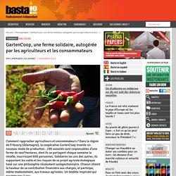 GartenCoop, une ferme solidaire, autogérée par les agriculteurs et les consommateurs - Basta !