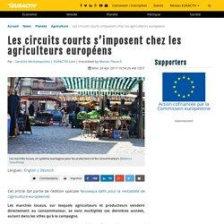 EURACTIV 24/04/17 Les circuits courts s'imposent chez les agriculteurs européens