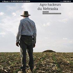 Les agriculteurs hackeurs du Nebraska