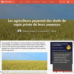 Les agriculteurs payeront des droits de copie privée de leurs semences