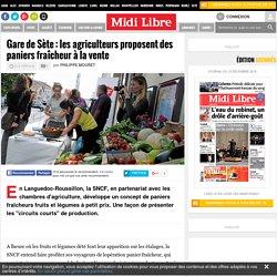 MIDI LIBRE 14/05/13 Gare de Sète : les agriculteurs proposent des paniers fraîcheur à la vente